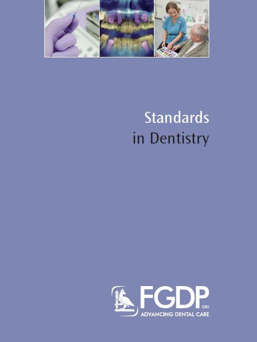 FGDP(UK) publishes revised Standards in Dentistry